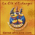 La Cl� d'Echanges : Centre de Danses, Djemb�s, Doums et Chants Africains
